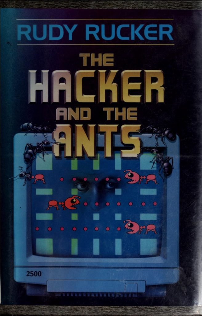 Hacker and the Ants-Rudy Rucker